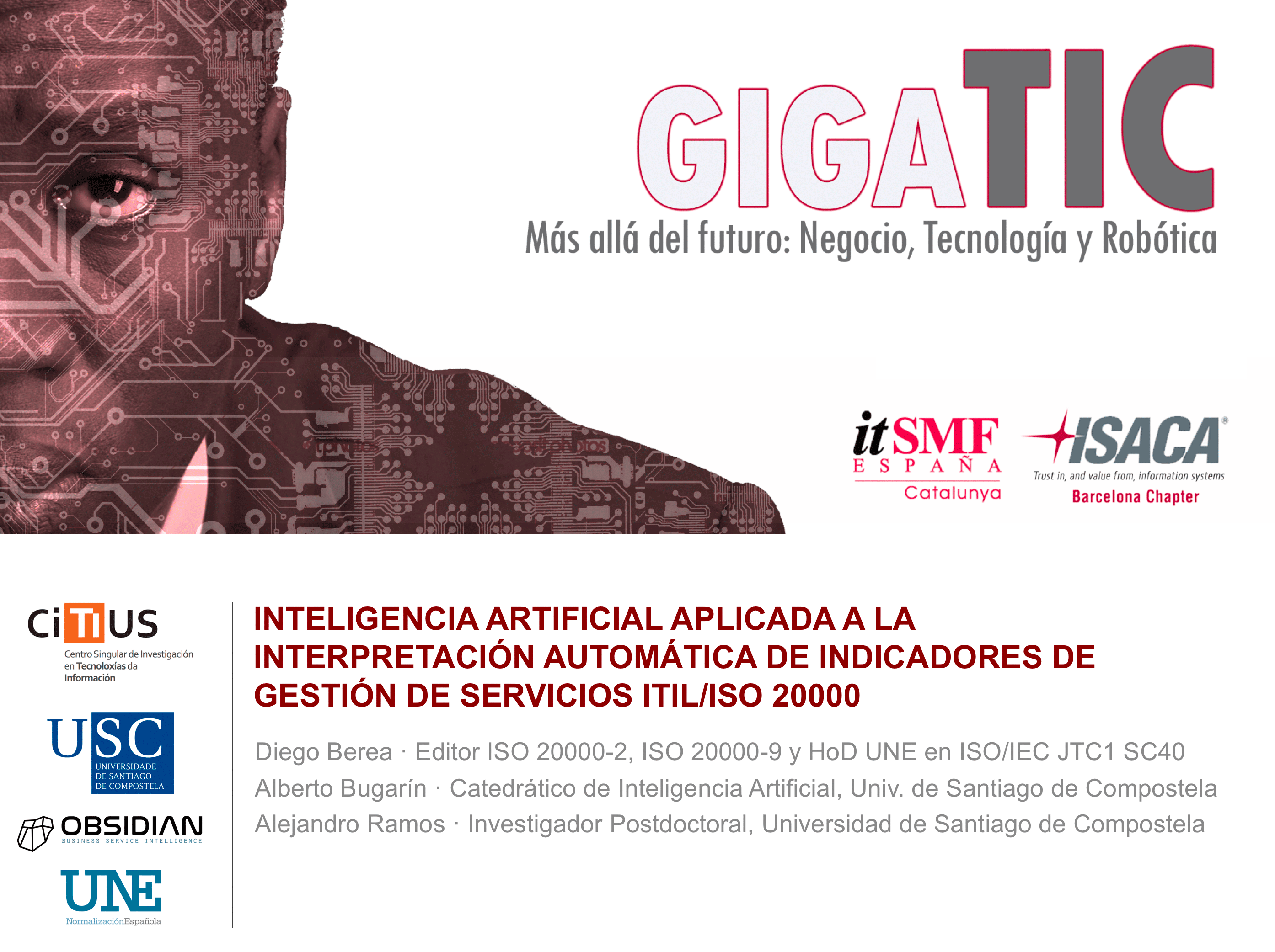 Técnicas de inteligencia artificial para la interpretación automática de indicadores de gestión de servicios en GigaTIC2017. Data2text y lenguaje natural