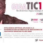 Técnicas de inteligencia artificial para la interpretación automática de indicadores de gestión de servicios en GigaTIC2017.