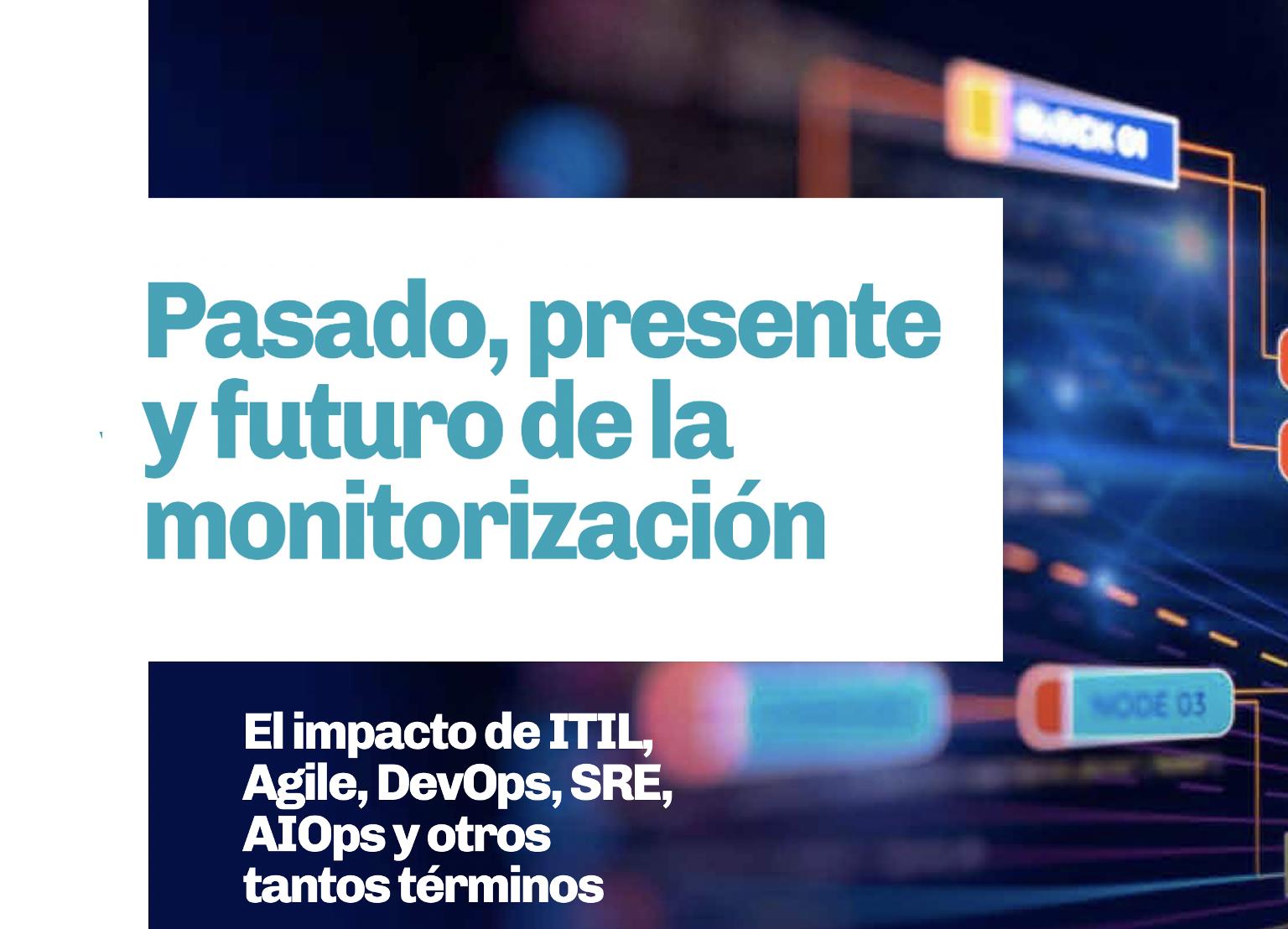 Artigo sobre a evolução da monitorização de TI