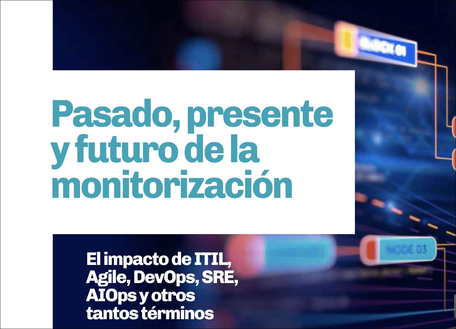 Artículo sobre evolución de la monitorización de TI