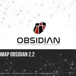 Obsidian 2.2 roadmap presentation